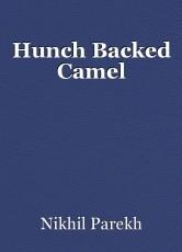 Hunch Backed Camel