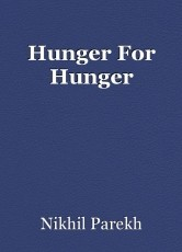 Hunger For Hunger
