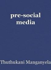 pre-social media