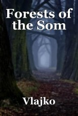 Forests of the Som
