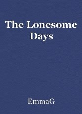 The Lonesome Days
