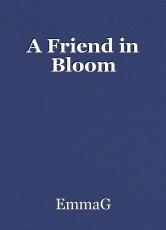 A Friend in Bloom