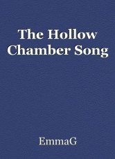 The Hollow Chamber Song