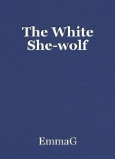 The White She-wolf