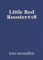 Little Red Rooster#18