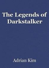 The Legends of Darkstalker