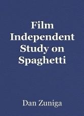Film Independent Study on Spaghetti Western Genre