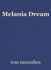 Melania Dream