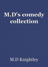 M.D's comedy collection