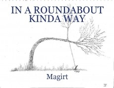 IN A ROUNDABOUT KINDA WAY