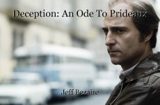 Deception: An Ode To Prideaux