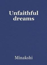 Unfaithful dreams