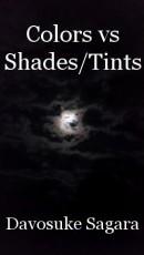 Colors vs Shades/Tints