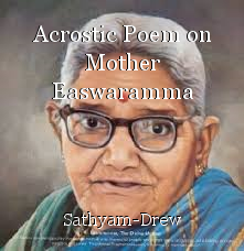 Acrostic Poem on Mother Easwaramma