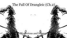 The Fall Of Drangleic (Ch.2)