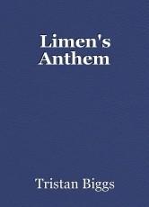 Limen's Anthem