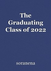 The Graduating Class of 2022