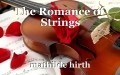 The Romance of Strings