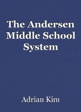 The Andersen Middle School System