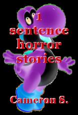 1 sentence horror stories