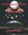 Controlled World (Greed & Gluttony)
