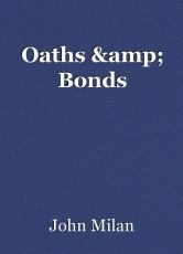Oaths & Bonds