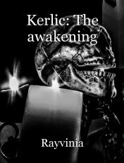Kerlic: The awakening