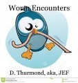 Worm Encounters
