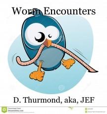 Worm Encounters