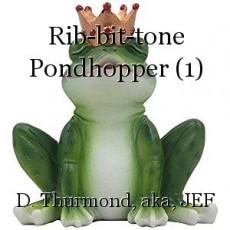 Rib-bit-tone Pondhopper (1)