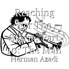 Reaching For The Storm, Part 10: The Man With A Trumpet