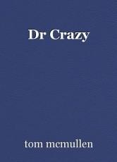 Dr Crazy
