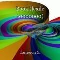 Book (lexile 10000000)