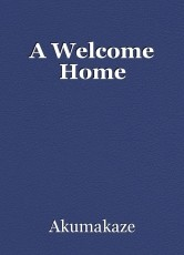 A Welcome Home