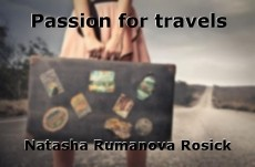 Passion for travels