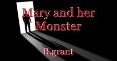 Mary and her Monster