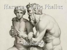 Harmony of the Phallus