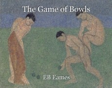 The Game of Bowls