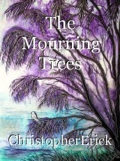 The Mourning Trees