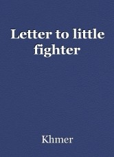 Letter to little fighter