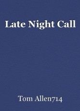 Late Night Call