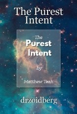 The Purest Intent