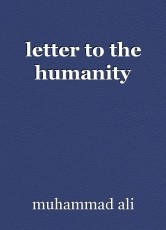 letter to the humanity