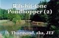 Rib-bit-tone Pondhopper (2)