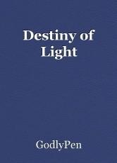 Destiny of Light