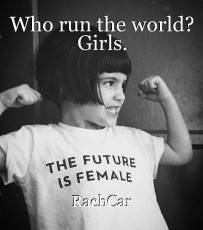 Who run the world? Girls.