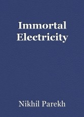 Immortal Electricity