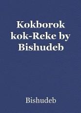 Kokborok kok-Reke by Bishudeb