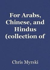 For Arabs, Chinese, and Hindus (collection of papers)