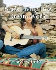 She's Living In A Dream World